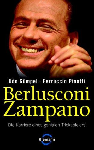 berlusconi-zampano-die-karriere-eines-genialen-trickspielers