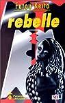 Rebelle par Keïta