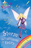 Storm The Lightning Fairy: The Weather Fairies Book 6 (Rainbow Magic)