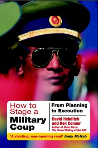 Download How to Stage a Military Coup: Planning to Execution pdf