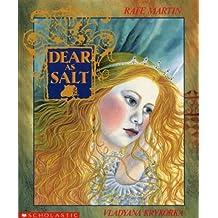 Dear as Salt