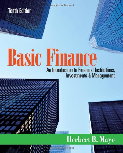 Basic Finance: An Introduction to Financial Institutions, Investments and Management by Cengage Learning