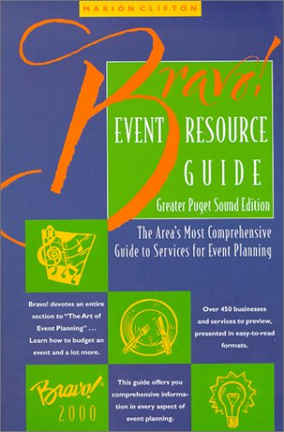 Bravo! Event Resource Guide by Brand: Bravo Publications (OR)