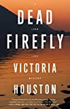 Dead Firefly (A Loon Lake Mystery Book 18)