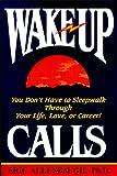Wake-Up Calls, Eric Allenbaugh, 0963119419