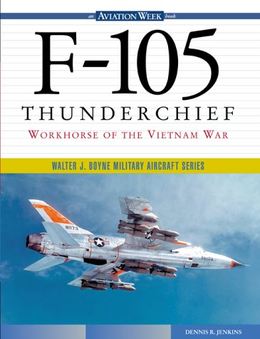 F-105 Thunderchief: Workhorse of the Vietnam War for sale  Delivered anywhere in USA