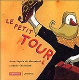 """Afficher """"Le petit tour"""""""