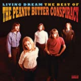 Living Dream - The Best of the Peanut Butter Conspiracy