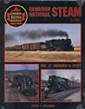 Canadian National Steam in Color, Vol. 2: Ontario & West