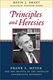 Principles and Heresies, Kevin J. Smant, 1882926722
