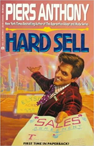 Hard Sell: Piers Anthony: 9780...