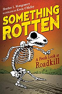 Book Cover: Something Rotten: A Fresh Look at Roadkill