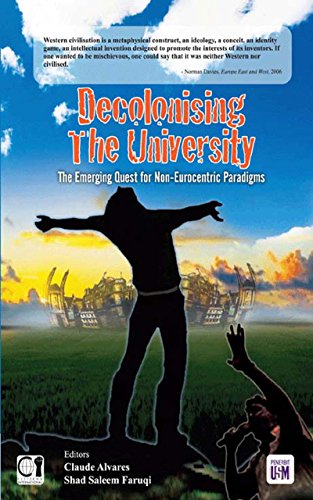 Decolonising the University: The Emerging Quest for Non-Eurocentric Paradigms