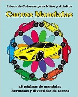 Libros De Colorear Para Ninos Y Adultos Carros Mandalas Libro De