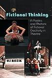 Fictional Thinking, Eli Rozik, 184519327X