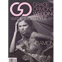Grace Ormonde Wedding Style Magazine Spring/Summer 2013 (The Diamond Issue)