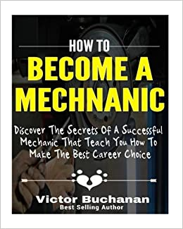 How to Become a Mechanic