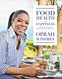 img - for Food, Health and Happiness: 115 On Point Recipes for Great Meals and a Better Life book / textbook / text book