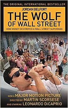 Book The Wolf of Wall Street by Jordan Belfort (2013-08-02)