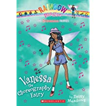 Rainbow Magic: The Superstar Fairies #3: Vanessa the Choreography Fairy: A Rainbow Magic Book