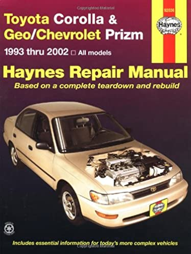 toyota corolla geo chevrolet prizm automotive repair manual john rh amazon com repair manual toyota corolla 2002 haynes repair manual toyota corolla 1993 thru 2002 pdf