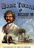 Mark Twain and Huckleberry Finn, Stewart Ross, 0670881813