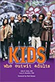 Kids Who Outwit Adults, Seita, John R. and Brendtro, Larry, 1570354502