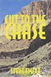img - for Cut to the Chase book / textbook / text book