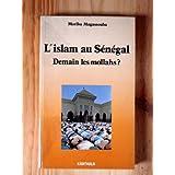 l'islam au senegal. demain les mollahs ?