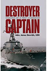 Destroyer Captain: Lessons of a First Command Kindle Edition