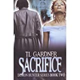 Sacrifice, Book 2 in the Demon Hunter Series