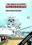 Battleship: Gneisenau (Schiffer Military History)