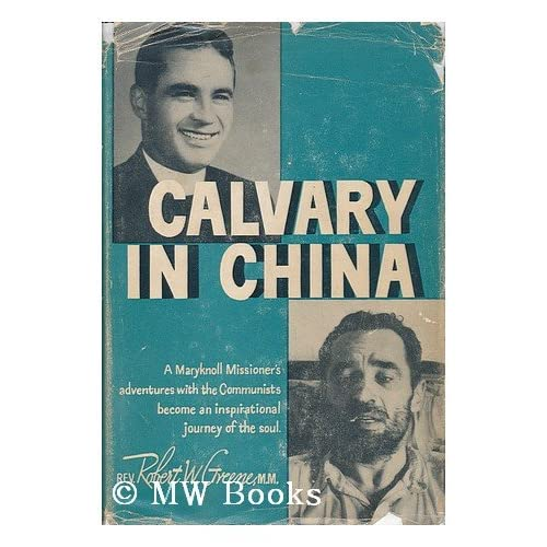 Calvary in China robert greene