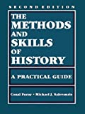 The Methods and Skills of History, Michael J. Salevouris and Conal Furay, 0882959824