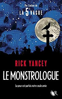 Le monstrologue 01, Yancey, Rick
