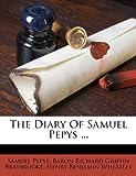 The Diary of Samuel Pepys, Samuel Pepys, 1175009695