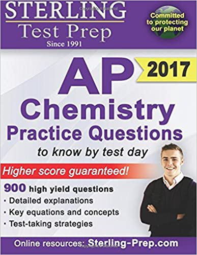 Sterling ap chemistry practice questions high yield ap chemistry sterling ap chemistry practice questions high yield ap chemistry questions sterling test prep sterling test prep 9781500182687 amazon books fandeluxe Gallery