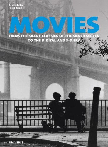 Movies: From the Silent Classics of the Silver Screen to the Digital and 3-D Era (Promotional Classic Series)