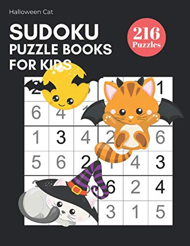 Halloween Worksheet For Kids (Sudoku Puzzle Books for Kids - Halloween Bat Cat 216 Sudoku Puzzles From Beginner to Advanced Kids Activity Book: Easy To Hard Grid Logic Puzzles For ... Games; Train Air)