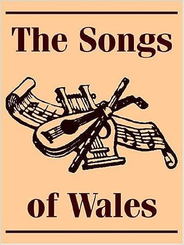 Download Songs of Wales, The PDF, azw (Kindle), ePub, doc, mobi