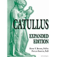Catullus: Expanded Edition (English and Latin Edition)