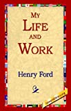 My Life and Work, Henry Ford, 1421806347