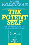 img - for The Potent Self: A Guide to Spontaneity book / textbook / text book