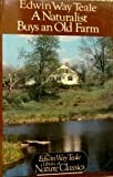 A Naturalist Buys an Old Farm, Edwin W. Teale, 0396090184