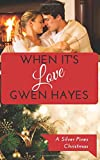 When It's Love: A Silver Pines Christmas (Volume 3)