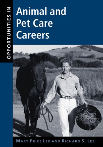 Opportunities in Animal and Pet Care Careers PDF