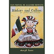 San Miguel de Allende Secrets: History and Culture with Virgins, Barbies and Transgender Saints