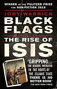 Black Flags: The Rise of ISIS (English Edition)