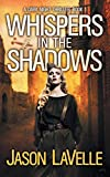 Whispers in the Shadows: A Gripping Paranormal Thriller (Dark Night Thriller)