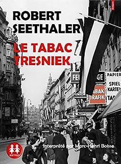 Le tabac Tresniek, Seethaler, Robert